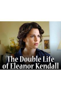Ukradené jméno  - Double Life of Eleanor Kendall, The