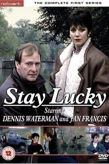 """Stay Lucky"""