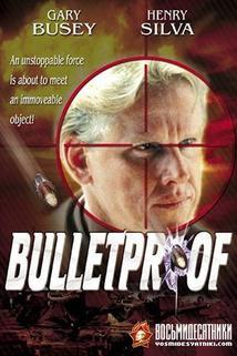 Neprůstřelný  - Bulletproof