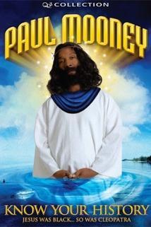 Paul Mooney: Jesus Is Black - So Was Cleopatra - Know Your History  - Paul Mooney: Jesus Is Black - So Was Cleopatra - Know Your History