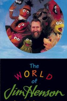 The World of Jim Henson  - The World of Jim Henson