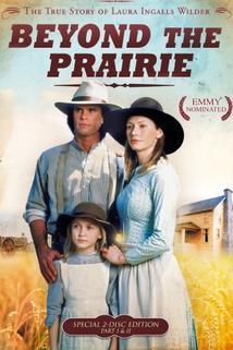 Příběh z prérie  - Beyond the Prairie: The True Story of Laura Ingalls Wilder