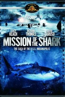 Operace Žralok  - Mission of the Shark: The Saga of the U.S.S. Indianapolis