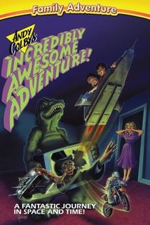 Andy Colby's Incredible Adventure  - Andy Colby's Incredible Adventure