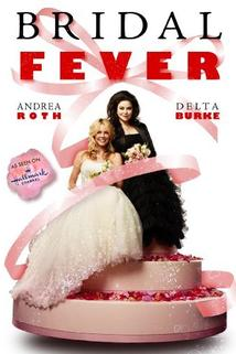 Bridal Fever  - Bridal Fever