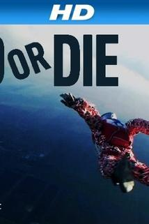 Do or Die  - Do or Die
