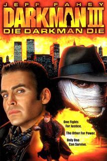 Darkman III: Na život a na smrt
