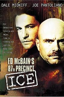 Ed McBain's 87th Precinct: Ice  - Ed McBain's 87th Precinct: Ice