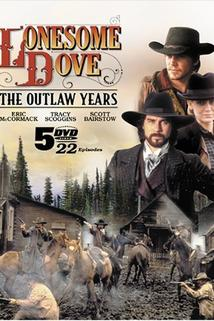 Lonesome Dove: The Outlaw Years  - Lonesome Dove: The Outlaw Years