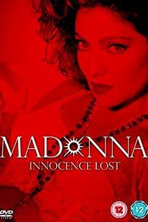 Madonna: Ztracená nevinnost  - Madonna: Innocence Lost