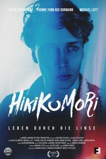Hikikomori - Leben durch die Linse  - Hikikomori - Leben durch die Linse
