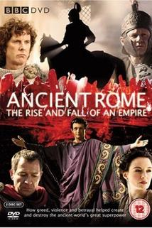 Starověký Řím: Vzestup a pád impéria  - Ancient Rome: The Rise and Fall of an Empire