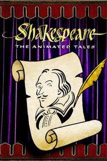 Shakespeare: The Animated Tales  - Shakespeare: The Animated Tales