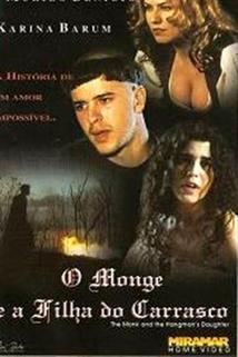 Monge e a Filha do Carrasco, O  - Monge e a Filha do Carrasco, O