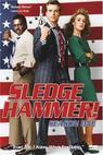 Sledge Hammer, policajt s.r.o.