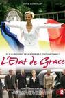 État de Grace, L'