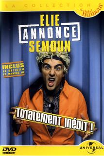 Elie annonce Semoun  - Elie annonce Semoun