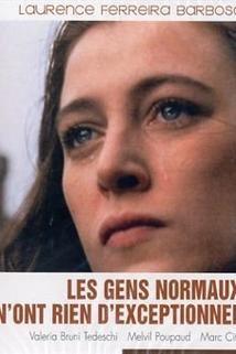 Gens normaux n'ont rien d'exceptionnel, Les  - Gens normaux n'ont rien d'exceptionnel, Les