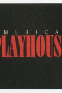 American Playhouse  - American Playhouse