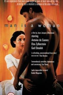 Homme est une femme comme les autres, L'