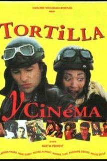 Tortilla y cinema  - Tortilla y cinema