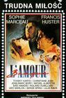 Šílená láska (1985)