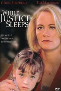 Když spravedlnost spí