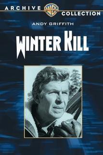 Winter Kill  - Winter Kill