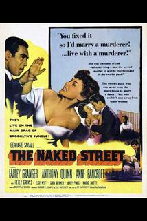 The Naked Street  - The Naked Street