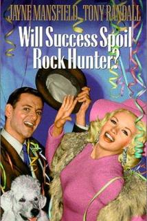 Will Success Spoil Rock Hunter?  - Will Success Spoil Rock Hunter?