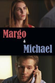Margo & Michael