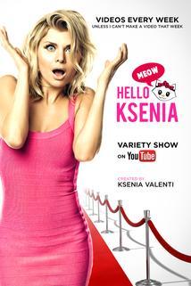 Hello Ksenia