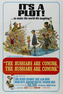 Rusové přicházejí! Rusové přicházejí!