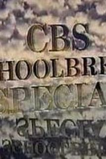 CBS Schoolbreak Special  - CBS Schoolbreak Special