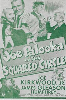 Joe Palooka in the Squared Circle  - Joe Palooka in the Squared Circle
