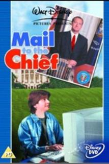 Mail to the Chief  - Mail to the Chief