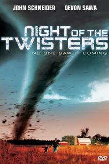 Noc tornád  - Night of the Twisters