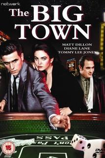 Big Town, The  - Big Town, The