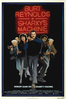 Sharkyho mašina  - Sharky's Machine