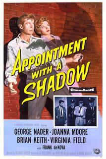Appointment with a Shadow  - Appointment with a Shadow