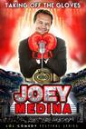 Joey Medina 'Taking Off The Gloves'