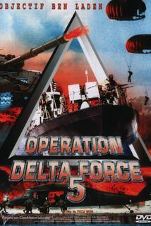 Operation Delta Force 5: Random Fire  - Operation Delta Force 5: Random Fire