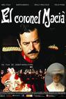 Coronel Macià, El (2006)