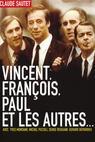 Vincent, Francois, Paul a ti druzí