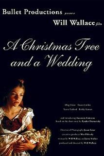 Christmas Tree and a Wedding, A  - A Christmas Tree and a Wedding
