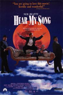 Poslouchej mou píseň  - Hear My Song