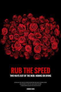 Rub the Speed