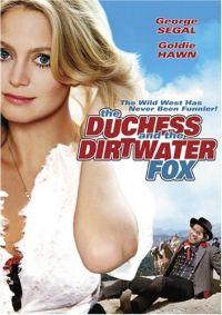 Hraběnka a lišák z Dirtwateru  - Duchess and the Dirtwater Fox, The