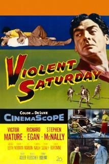 Brutální sobota  - Violent Saturday