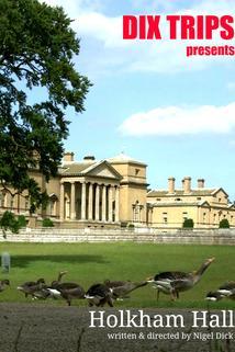 Dix Trips: Holkham Hall